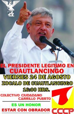 POSTER AMLO EN CUAUTLANCINGO!!!